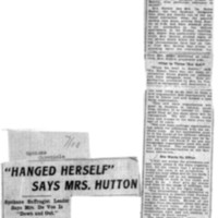 "Page 101 : ""Hanged Herself,"" Says Mrs. Hutton"