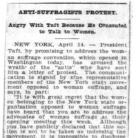 Page 058 : Anti-Suffragists Protest: Angry With Taft Because He Consented to Talk to Women