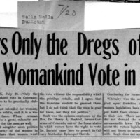 Page 117 : Says Only the Dregs of Womankind Vote in Col.