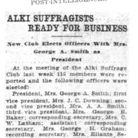 Page 117 : Alki Suffragists Ready For Business: New Club Elects Officers With Mrs. George A. Smith as President