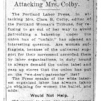 Page 154 : Say Suffragists Must Help Union: Portland Labor Press Opens Interesting Question by Attacking Mrs. Colby