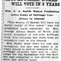 Page 046 : Says Hawaiian Women Will Vote in 5 Years: Mrs.G.A. Smith Makes Prediction After Study of Suffrage Condition in Islands